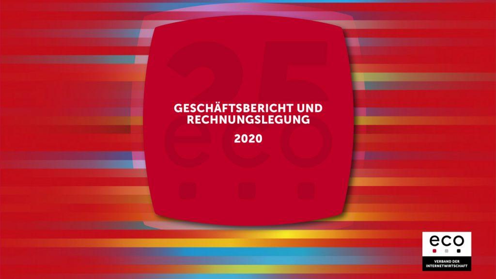 FRESH INFO +++ Geschäftsbericht 2020 für den eco Verband